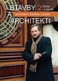 Stavby a architekti pohledem Zdeňka Lukeše 2 - Zdeněk Lukeš