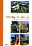 Stavby ze slámy - Jak pořídit z balíků slámy standardní dům - Gernot Minke