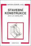 Stavební konstrukce pro 2. a 3. ročník SOU - Doseděl Antonín