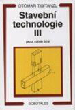 Stavební technologie III. pro SOU - Otomar Tibitanzl