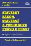 Stavebný zákon, stavebné a pozemkové právo v praxi - Štefan Korec