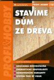Stavíme dům ze dřeva - Martin Růžička