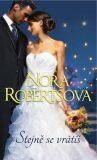 Stejně se vrátíš - Nora Robertsová