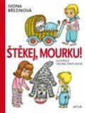 Štěkej, Mourku! - Ivona Březinová