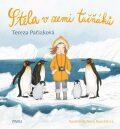 Stela v zemi tučňáků - Tereza Pařízková