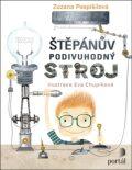 Štěpánův podivuhodný stroj - Zuzana Pospíšilová