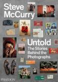 Steve McCurry Untold - Steve McCurry
