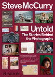 Steve McCurry: Untold - The Stories Behind the Photographs - Steve McCurry