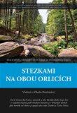 Stezkami na obou Orlicích - Rozehnal Vladimír, ...