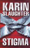 Stigma - Karin Slaughter