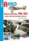 Stíhací jednotka Flik 55J - Pýcha rakousko-uherského letectva - Červenka Juraj