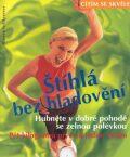Štíhlá bez hladovění - Marion Grillparzerová
