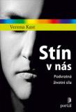 Stín v nás - Verena Kast