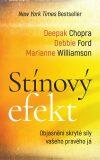 Stínový efekt - Objasnění skryté síly vašeho pravého já - Marianne Williamson, ...