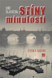 Stíny minulosti - Jiří Slavíček