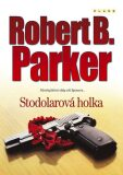 Stodolarová holka - Robert B. Parker