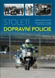 Století dopravní policie - Marcela Machutová, ...