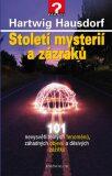 Století mysterií a zázraků - Hartwig Hausdorf