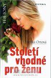 Století vhodné pro ženu - Zdeňka Ortová