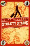 Stoletý stařík, který vylezl z okna a zmizel (brož.) - Jonas Jonasson