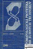 Stomatologická protetika pre zubných technikov - Hans H. Caesar