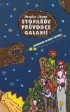 Stopařův průvodce Galaxií 2. - Restaurant na konci vesmíru - Douglas Adams