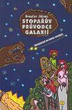 Stopařův průvodce Galaxií 2  Restaurant na konci vesmíru - Douglas Adams