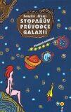 Stopařův průvodce Galaxií 5. - Převážně neškodná - Douglas Adams