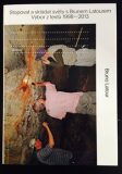 Stopovat a skládat světy s Brunem Latourem: Výbor z textů 1998-2013 - Bruno Latour
