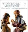 Stopy dávnej minulosti 7 - Pavel Dvořák