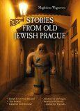 Stories from Old Jewish Prague - Magdalena Wagnerová