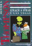 Strach a svrab v Las Vegas - Hunter S. Thompson