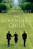Stranger s Child - Alan Hollinghurst