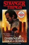 Stranger Things: Darkness on the Edge of Town - Adam Christopher