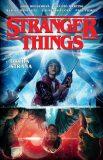 Stranger Things: Druhá strana - Houser Jody