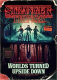Stranger Things: Worlds Turned Upside Down : The Official Behind-The-Scenes Companion - Gina McIntyre
