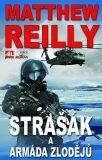 Strašák a armáda zlodějů - Matthew Reilly