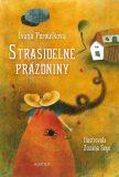 Strašidelné prázdniny - Ivana Peroutková, Zuzana Seye