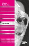 Strašidla - Chuck Palahniuk