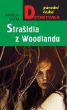 Strašidla z Woodlandu - Jaroslav Kuťák