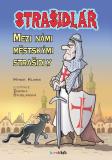 Strašidlář - Mezi námi městskými strašidly - Hynek Klimek, ...