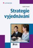 Strategie vyjednávání - Vojtěch Bednář