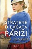 Stratené dievčatá v Paríži - Pam Jenoff