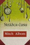Strážca času - Mitch Albom
