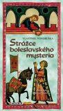 Strážce boleslavského mystéria - Vlastimil Vondruška