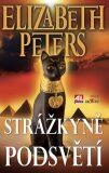 Strážkyně podsvětí - Elizabeth Peters