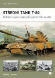 Střední tank T-80 - Steven J. Zaloga