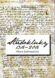 Středokluky 1316 - 2016 - Milena Sedlmayerová