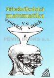 Středoškolská matematika ve vzorcích a větách - Ivan Bušek