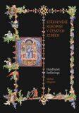 Středověké rukopisy v českých zemích - Michal Dragoun